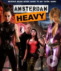 Amsterdam Heavy重磅出击